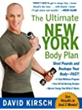 The Ultimate New York Body Plan: The Breakthrough Diet and Fitness System That Sheds Pounds and Reshapes Your Body--FAST!