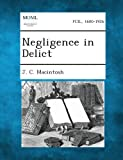 Negligence in Delict, J. C. Macintosh, 1289356394