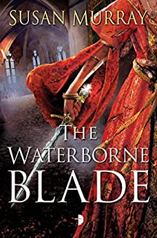 The Waterborne Blade by [Murray, Susan]