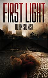 First Light (The Zombie Prophecies) (Volume 1)