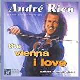 Music : Andre Rieu: The Vienna I Love