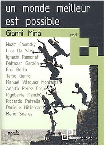 Pdf télécharger des livres gratuitement Un monde meilleur est possible by Gianni Minà RTF 2862274046