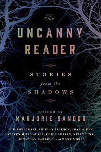 The Uncanny Reader: Stories from the -