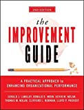 img - for The Improvement Guide: A Practical Approach to Enhancing Organizational Performance book / textbook / text book