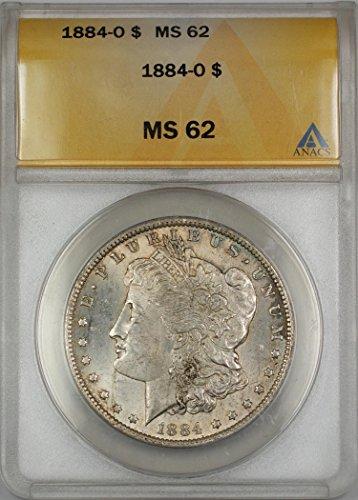 1884 O Morgan Silver Dollar MS-62 ANACS