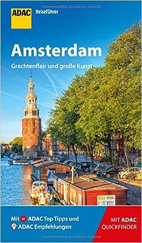 Adac Reisefuhrer Amsterdam Der Kompakte Mit Den Adac Top Tipps Und Cleveren Klappkarten Amazon De Johnen Ralf Bucher