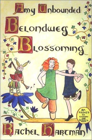 Download Amy Unbounded: Belondweg Blossoming pdf epub