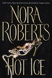 Hot Ice, Nora Roberts, 0553802747