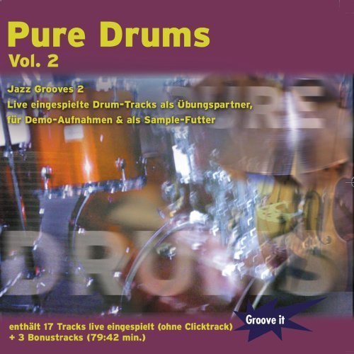 Price comparison product image Pure Drums Vol. 2 - Jazz Grooves 2 - Playalong CD + Sampling by Stefan Berker