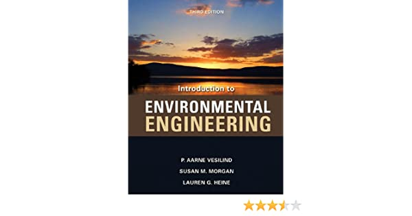 Introduction to environmental engineering p aarne vesilind susan introduction to environmental engineering p aarne vesilind susan m morgan lauren g heine ebook amazon fandeluxe Gallery