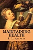 img - for Maintaining Health book / textbook / text book