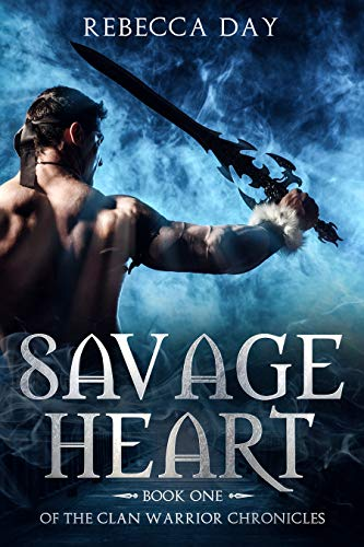 Savage Heart: Book One of the Clan Warrior Chronicles