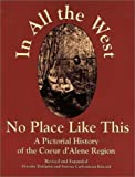 In All the West No Place Like This, Dorothy Dahlgren and Simone C. Kincaid, 0964364700