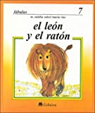 img - for El Leon y el raton/ The Lion and the Mouse (Spanish Edition) book / textbook / text book