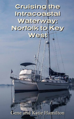 Cruising the Intracoastal Waterway: Norfolk to Key West - Key West Sailboat