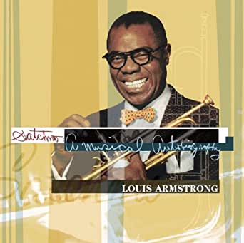 Satchmo A Musical Autobiography By Louis Armstrong On