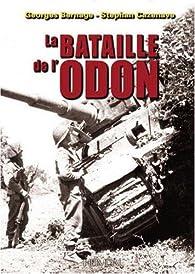 La bataille de l'Odon par Georges Bernage
