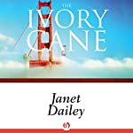 The Ivory Cane | Janet Dailey