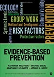 img - for Evidence-Based Prevention (Prevention Practice Kit) book / textbook / text book