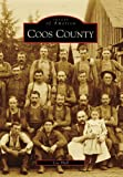 Coos County (OR) (Images of America)