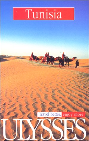Tunisia (Ulysses Travel Guides)