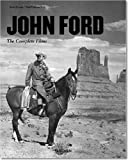 John Ford: The Searcher 1894-1973: The Complete Films (Midsize)