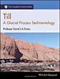 img - for Till: A Glacial Process Sedimentology (The Cryosphere Science Series) book / textbook / text book