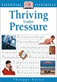 Thriving under Pressure, Philippa Davies, 0789493276