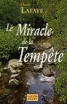 Le Miracle de la Tempête par Lafaye