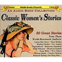 Classic Women's Stories: 20 Great Stories