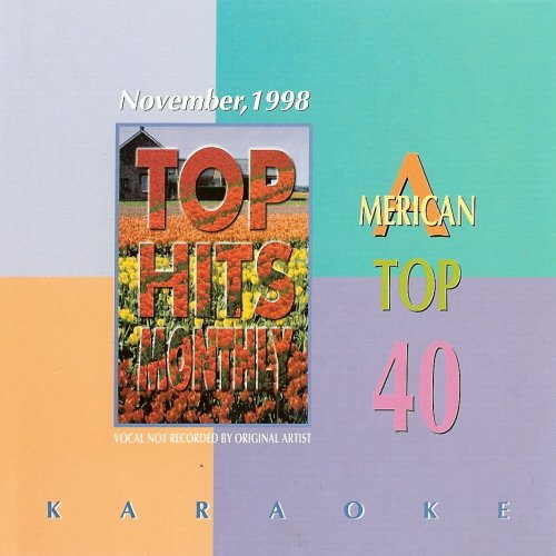 - Top Hits Monthly Karaoke: American Top 40 November, 1998 [THM-107]