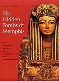 Hidden Tombs of Memphis, Geoffrey T. Martin, 0500276668