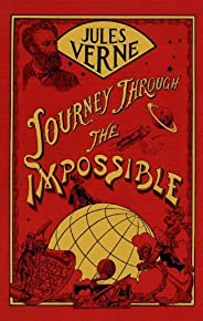 Journey Through the Impossible (English Edition)