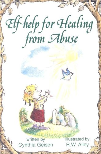 Help for Healing from Abuse (Elf Self Help)