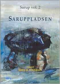 Saruppladsen: Tekst and Katalog (Sarup vols 2 and 3