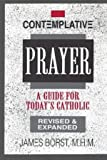 img - for Contemplative Prayer: A Guide for Today's Catholic by James Borst (1993-01-01) book / textbook / text book