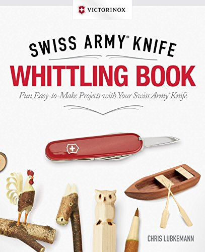 - Victorinox Swiss Army Knife Whittling Book, Gift Edition: Fun, Easy-to-Make Projects with Your Swiss Army Knife (Fox Chapel Publishing) 43 Useful & Whimsical Tools, Flowers, & Cute Animals to Whittle