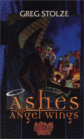Ashes and Angel Wings (Demon: The Fallen #1)