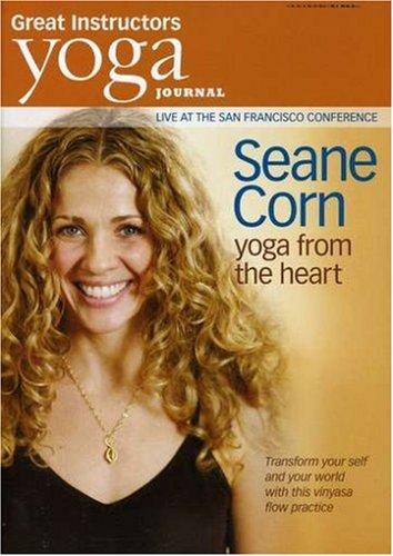 (Yoga Journal: Seane Corn - Yoga from the Heart)