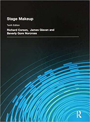 Stage makeup richard corson james glavan beverly gore norcross stage makeup 10th edition fandeluxe Images