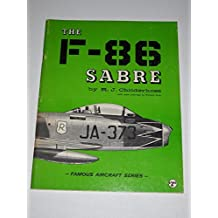 FAMOUS AIRCRAFT: THE F-86 SABRE