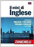 Il mini di inglese. Dizionario inglese-italiano, italiano-inglese. Con Contenuto digitale (fornito elettronicamente)