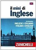 Il mini di inglese. Dizionario inglese-italiano, italiano-inglese