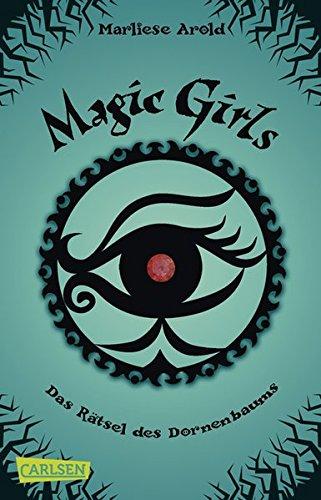 Magic Girls 3: Das Rätsel des Dornenbaums