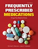 Frequently Prescribed Medications, Michael A. Mancano and Jason C. Gallagher, 1284028046
