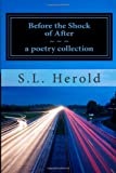 Before the Shock of After, S. Herold, 1499183496