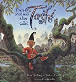 There Once Was a Boy Called Tashi, Anna Fienberg and Barbara Fienberg, 1741147190