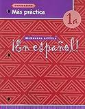 ¡En español!: Más práctica (cuaderno) Level 1A (Spanish Edition)