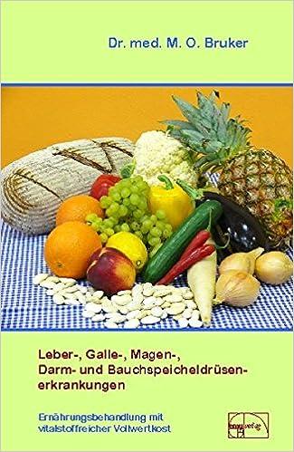 Leber Galle Magen Darm Und Bauchspeicheldrüsenerkrankungen