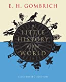 A Little History of the World, E. H. Gombrich, 0300197187